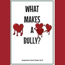 """Cambridge College alumnus Jacqueline Smart is author of """"What Makes A Bully?"""""""